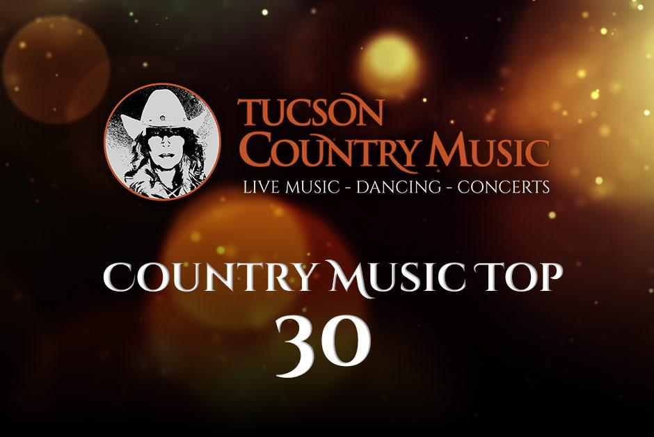 Tucson's Top 30 Country Music Countdown