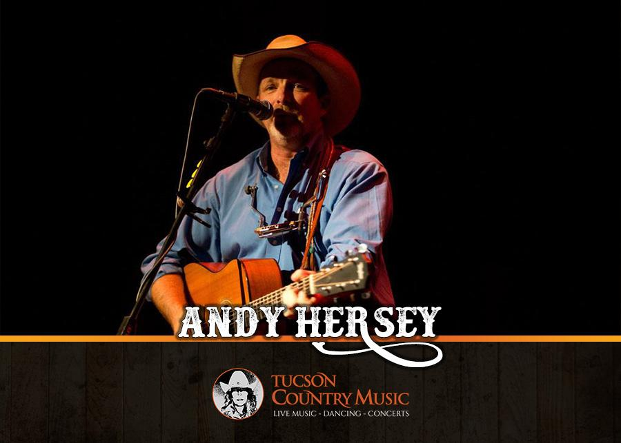 Andy Hersey - Tucson Country Music