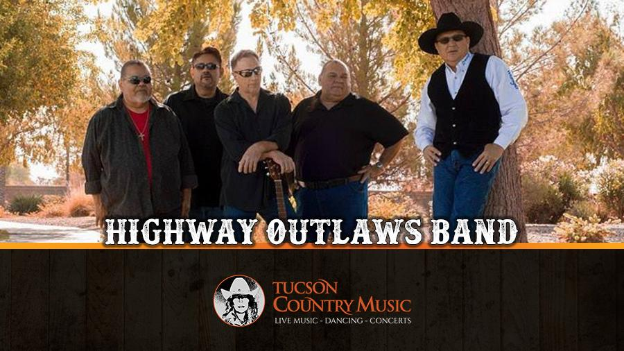 Highway Outlaws Band - Tucson Country Music