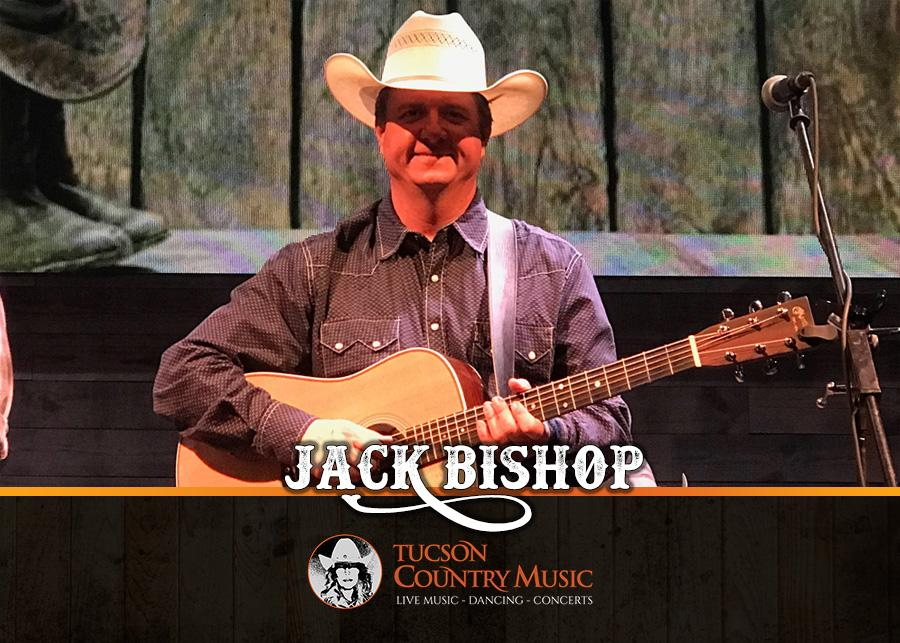 Jack Bishop - Tucson Country Music
