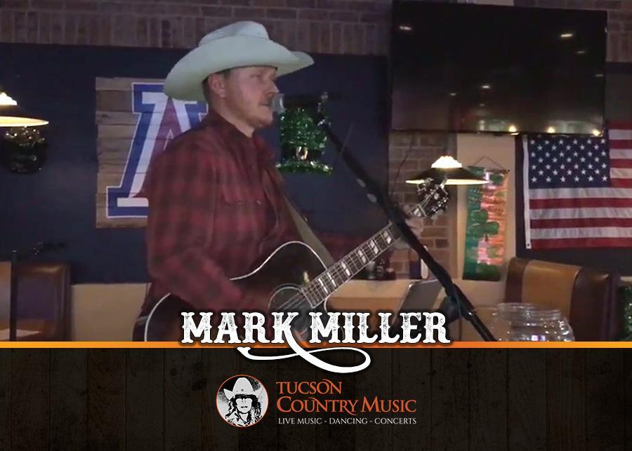 Mark Miller - Tucson Country Music