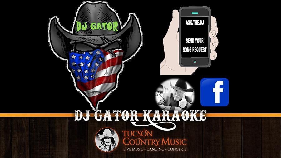 DJ Gator Karaoke Tucson Country Music