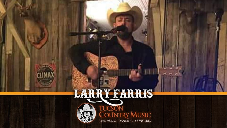 Larry Farris Tucson Country Music