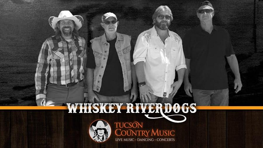 Whiskey Riverdogs - Tucson Country Music