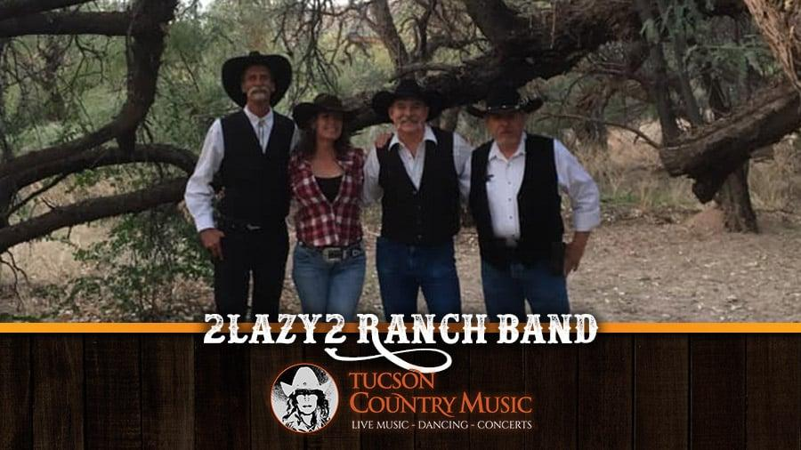 2Lazy2 Ranch Band - Tucson Country Music